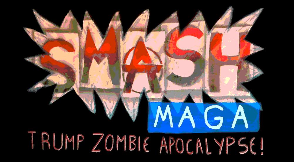 Smash MAGA!
